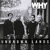 Unknown Lands by Why?