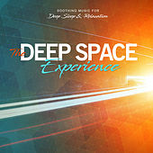 The Deep Space Experience Soothing Music For Deep Sleep And Relaxation by Various Artists