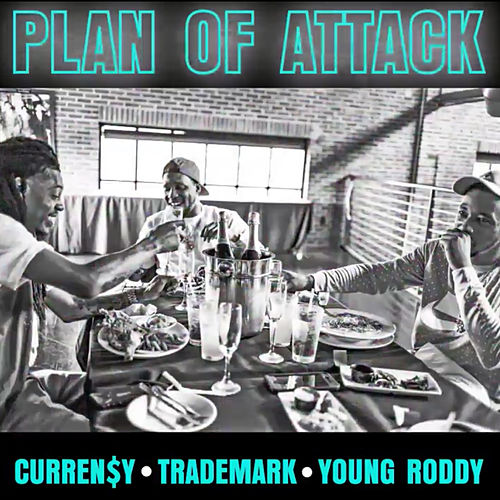 Plan of Attack by Curren$y