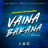 Vaina Bakana by Control