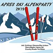 Après Ski Alpenparty (2K19) de Various Artists