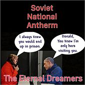 Soviet National Anthem de The Eternal Dreamers