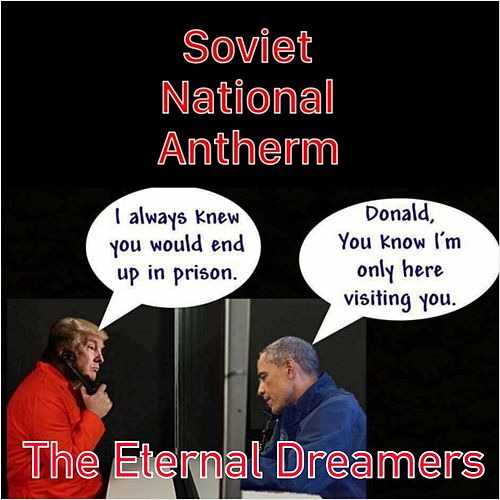 Soviet National Anthem von The Eternal Dreamers