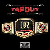 Tap Out by D.R.