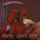 White Heat by The Rising