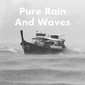 Pure Rain And Waves de Various Artists