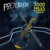 2000 Miles (Symphonic Version) by Pretenders