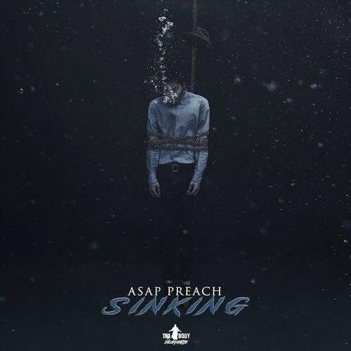 Sinking by Asap Preach