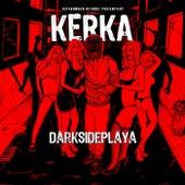 Darkside Playa de Kerka