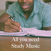 All you need Study Music de Various Artists