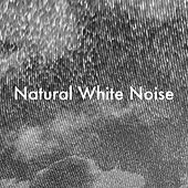 Natural White Noise de Various Artists