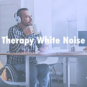Therapy White Noise by Various Artists