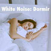 White Noise: Dormir de Various Artists