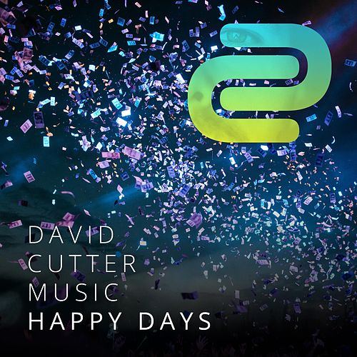 Happy Days by David Cutter Music