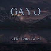 A Five Letters Word by Lorenz Gayo