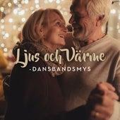 Ljus och värme - Dansbandsmys by Various Artists