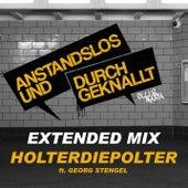 Holterdiepolter (Extended Mix) von Anstandslos & Durchgeknallt