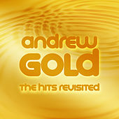 The Hits Revisited von Andrew Gold