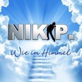 Wie im Himmel de Nik P.