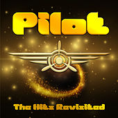 The Hits Revisited de Pilot