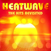 The Hits Revisited de Heatwave