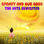 The Hits Revisited by Spanky & Our Gang