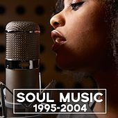 Soul Music 1995-2004 de Various Artists