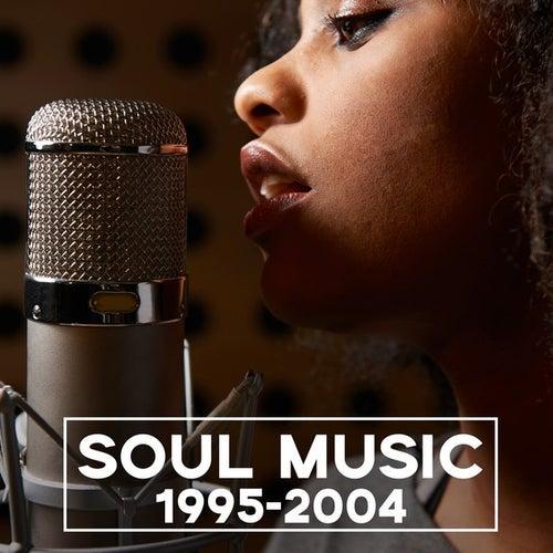 Soul Music 1995-2004 de Various Artists