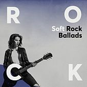 Soft Rock Ballads von Various Artists
