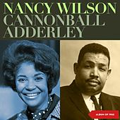 Nancy Wilson, Cannonball Adderley (Album of 1962) by Various Artists