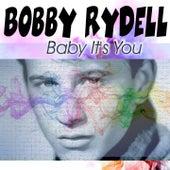 Baby It's You von Bobby Rydell