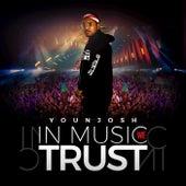 In Music We Trust de Younjosh