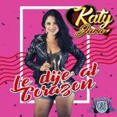 Le Dije al Corazón de Katy Jara