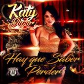 Hay Que Saber Perder de Katy Jara