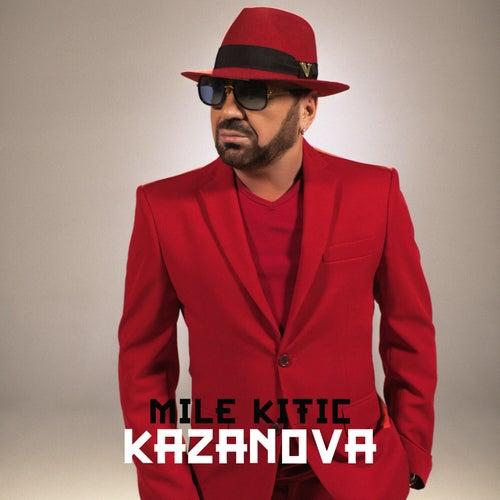 Kazanova von Mile Kitic
