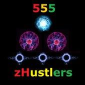 zHustlers 555 de zHustlers