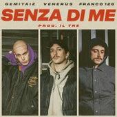 Senza Di Me by Gemitaiz