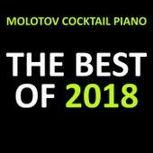 The Best of 2018 von Molotov Cocktail Piano