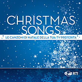Christmas Songs - Le canzoni di Natale della tua TV preferita von Various Artists