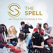 All I Want for Christmas Is You de The Spell
