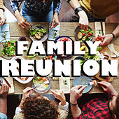 Family Reunion de Various Artists