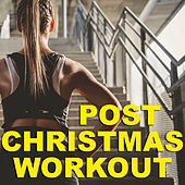Post Christmas Workout by Various Artists
