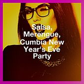 Salsa, Merengue, Cumbia New Year'S Eve Party de Various Artists
