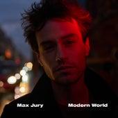 Modern World by Max Jury