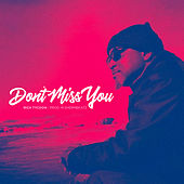 Don't Miss You (Instrumental) by Rich Tycoon