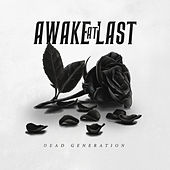 Dead Generation by Awake At Last