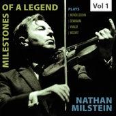 Milestones of a Legend: Nathan Milstein, Vol. 1 von Nathan Milstein