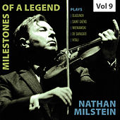 Milestones of a Legend: Nathan Milstein, Vol. 9 de Various Artists
