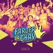 Farofa da Gkay von Ramon Schnayder
