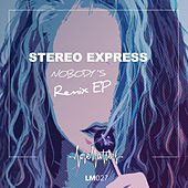 Nobody's feat. Ines South (Remix EP) by Stereo Express